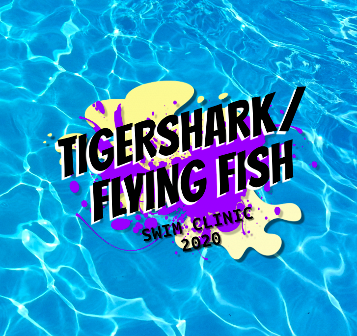 *TIGER SHARK/FLYING FISH CLINIC*