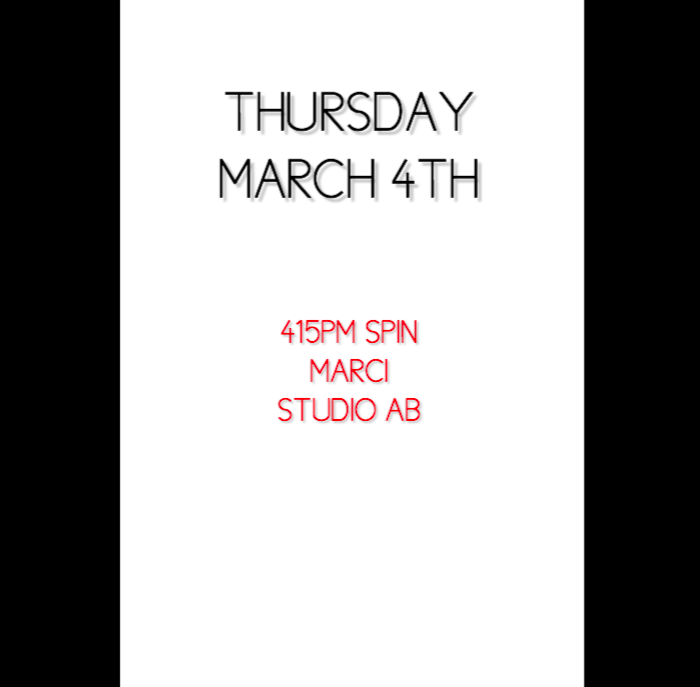 3/4 415PM SPIN MARCI